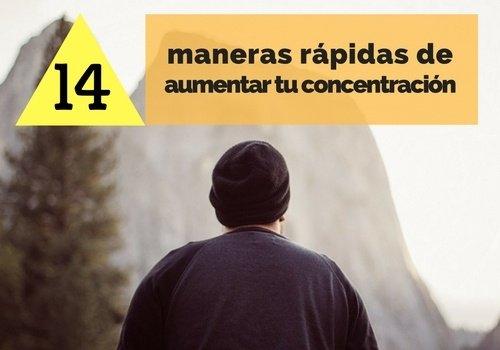 14 maneras rápidas para aumentar tu concentración