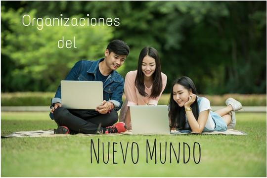 Cómo gestionar los recursos humanos en las organizaciones del nuevo mundo