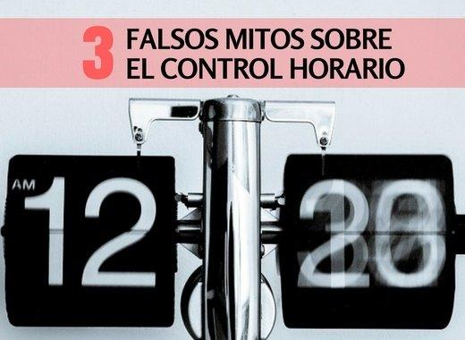 3 falsos mitos sobre el control horario que debes conocer