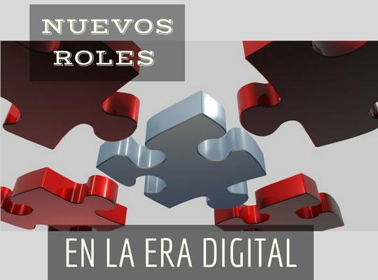 Gestión de recursos humanos: Nuevos roles en la era de la digitalización