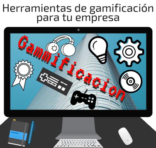 Herramientas de gamificación para tu empresa