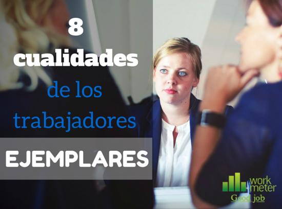 8 características para detectar a los mejores empleados