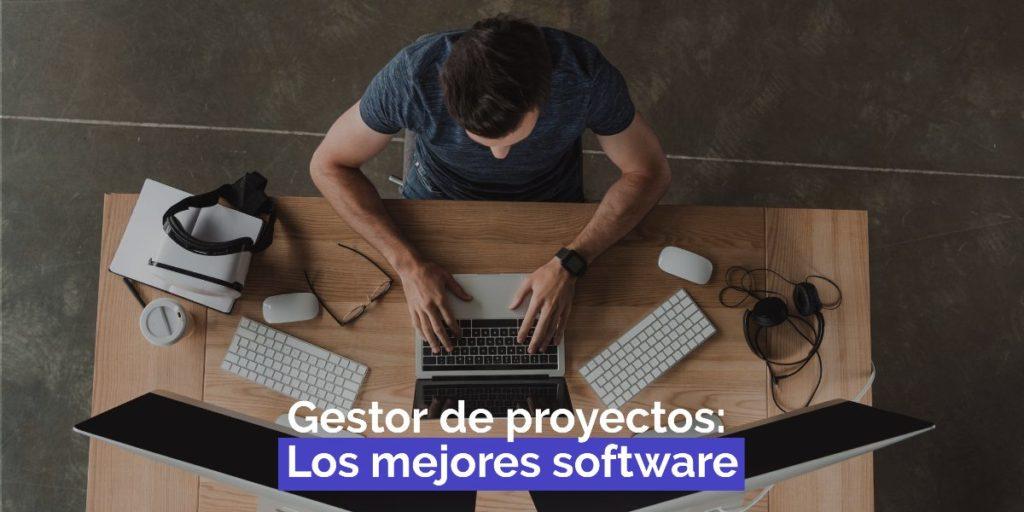 Gestor de proyectos: Los 5 mejores software del mercado