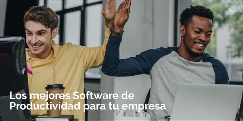 Los mejores Softwares de Productividad para empresas