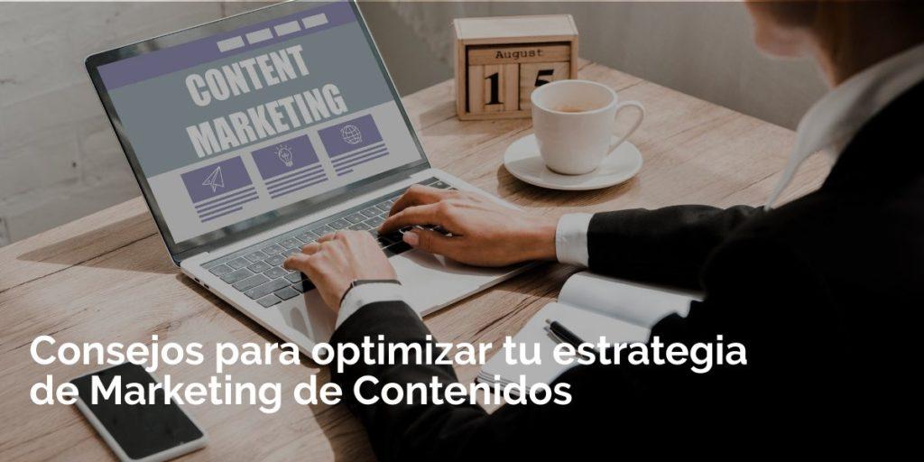 Consejos para optimizar tu estrategia de Marketing de Contenidos