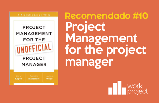Libro semanal recomendado: Project Management for the Unofficial Project Manager