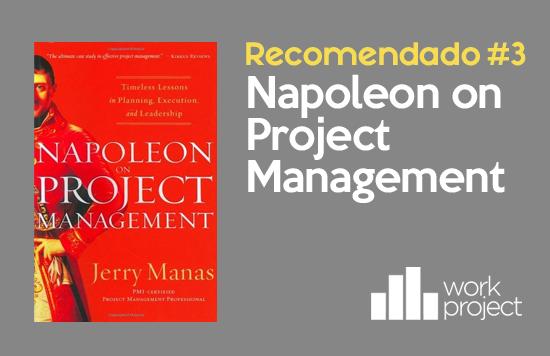 Libro semanal recomendado: Napoleon on Project Management