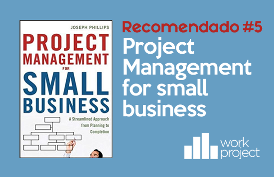 Libro semanal recomendado: Project Management for Small Business