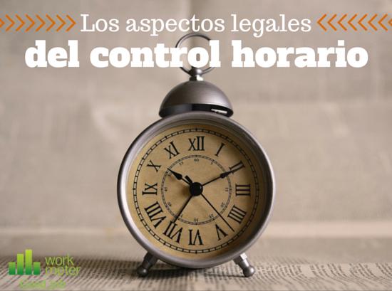 Aspectos legales del control horario que debes conocer