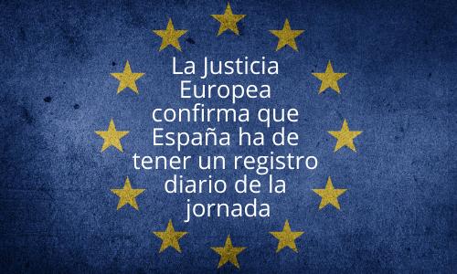 Europea confirma que el registro diario de jornada es obligatorio