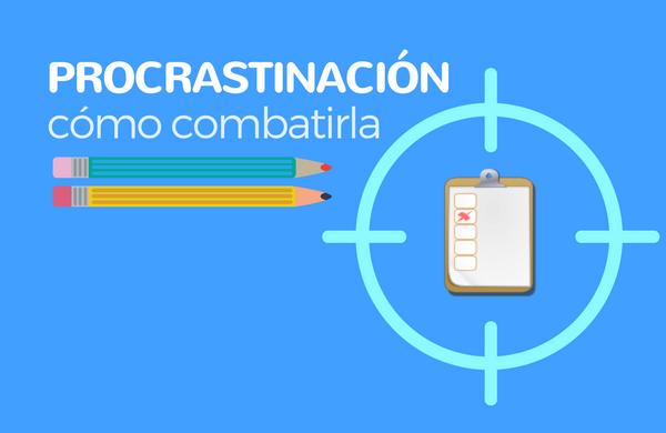 5 Consejos para frenar la procrastinación hoy mismo