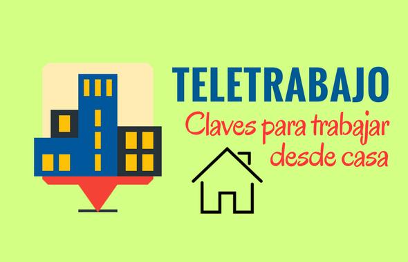 Teletrabajo: Claves para ser productivo si trabajas desde casa
