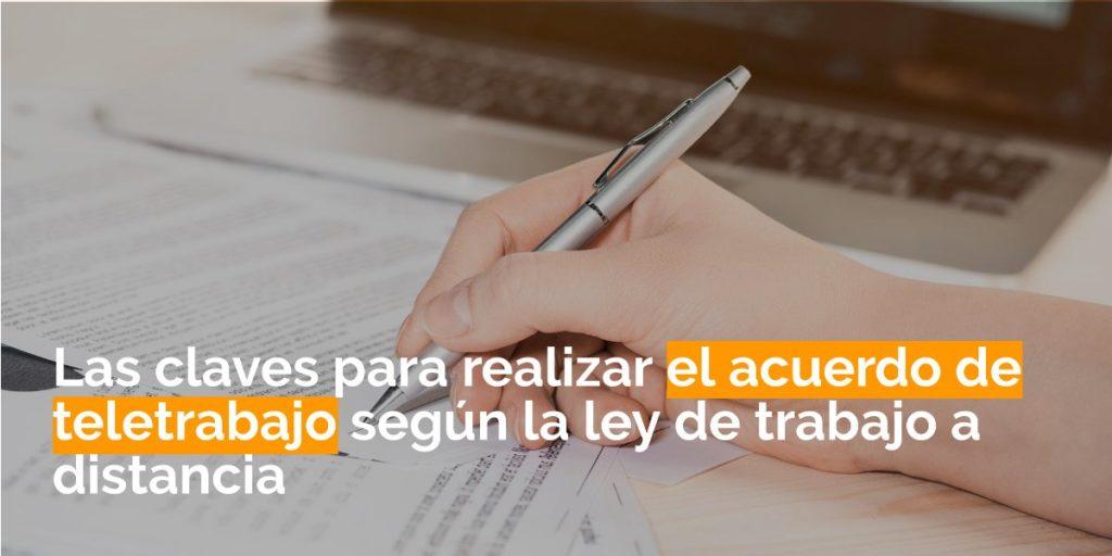 Las claves para realizar el acuerdo de teletrabajo según la ley de trabajo a distancia