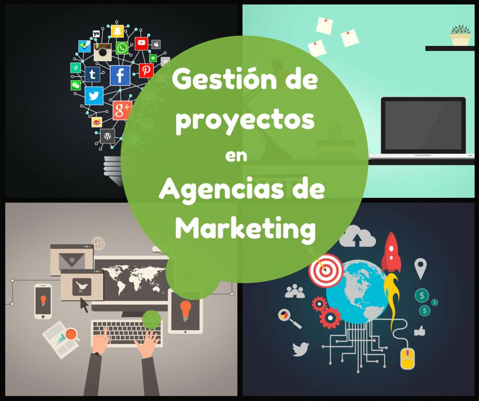 La gestión de proyectos en Agencias de Marketing y Consultorías