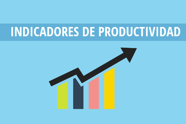 Ejemplos de indicadores de productividad