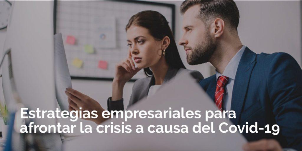 Las estrategias de organización empresarial para covid-19