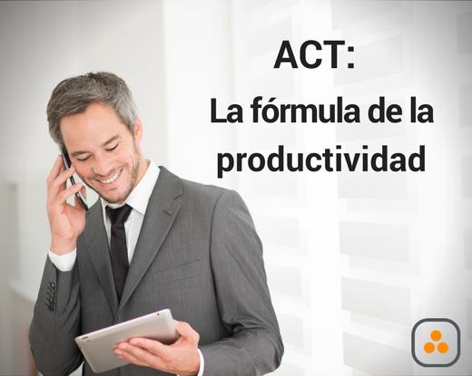 ¿Conoces la fórmula de la productividad? Actitud + Comunicación + Tecnología